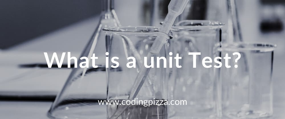 Cover image for What is a unit test