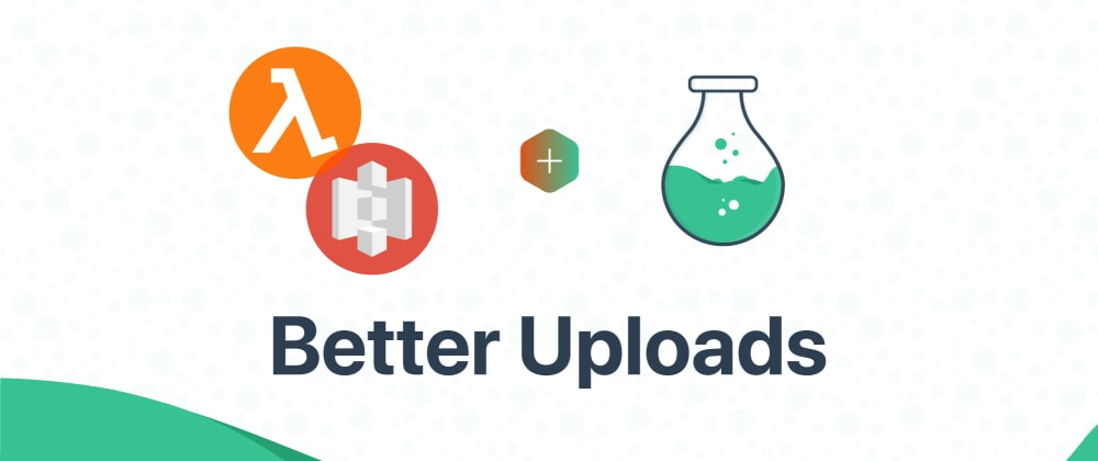 Cover image for Better uploads with Vue Formulate, S3, and Lambda