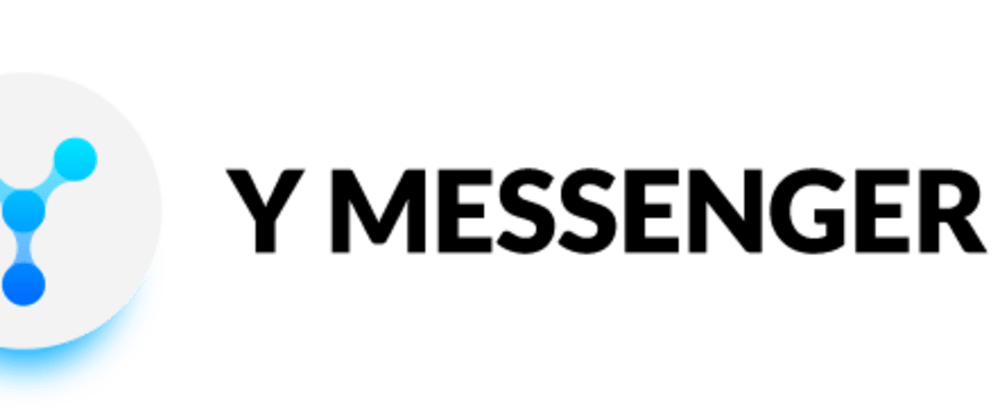 Cover image for Y Messenger: a Decentralized Blockchain-based* Communication Tool