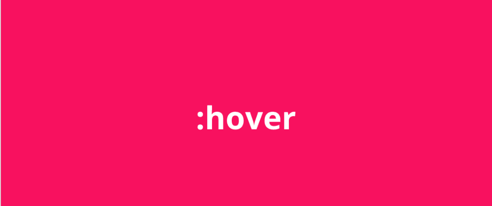Cover image for An Introduction to the Hover Pseudo-class