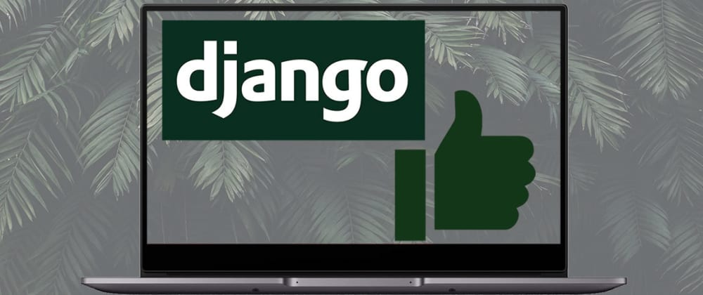 Cover image for How to add Like/Unlike button to your Django Blog