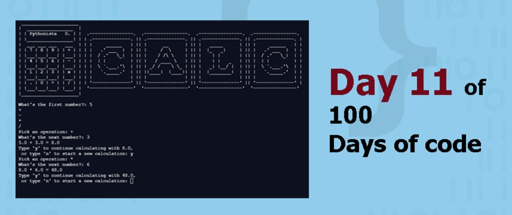 Cover image for Day 11 of 100DaysofCode: Calculator 🧮