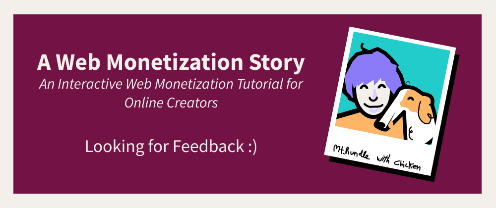Cover image for  A Web Monetization Story