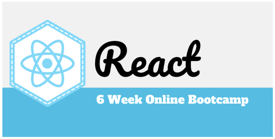 Graphic says, React Bootcamp 6 weeks online
