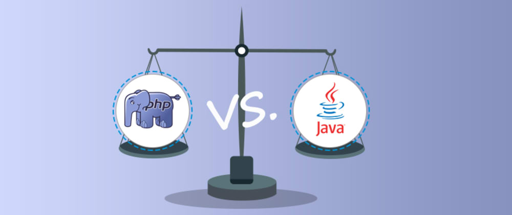 Cover image for PHP vs Java: Which Is Better For Web Development
