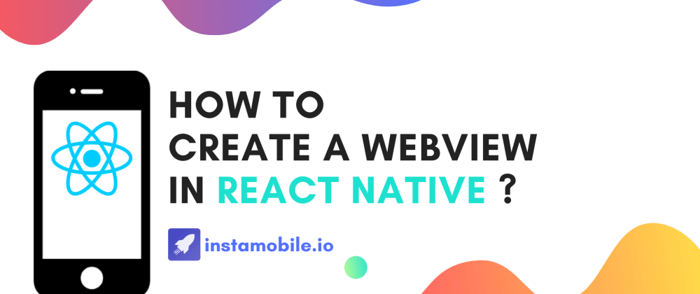 Cover image for What is React Native WebView ?