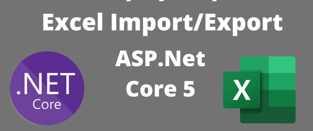 Cover image for AspNet Core 5 Reading and Exporting Excel