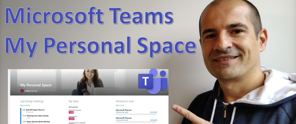Cover image for Microsoft Teams | How to create your personal space or Me experience on Teams