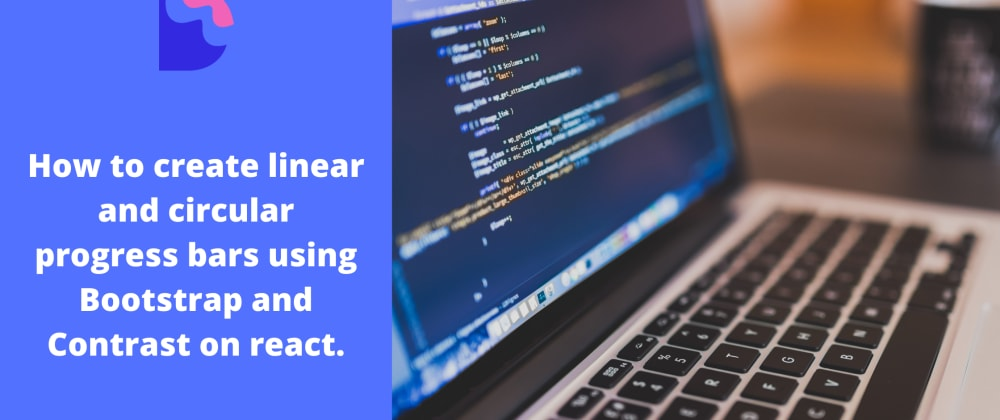 Cover image for How to create a beautiful progress bar using bootstrap and Contrast