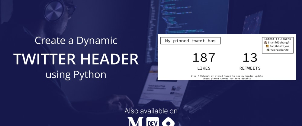 Cover image for Dynamic Twitter Header using Python