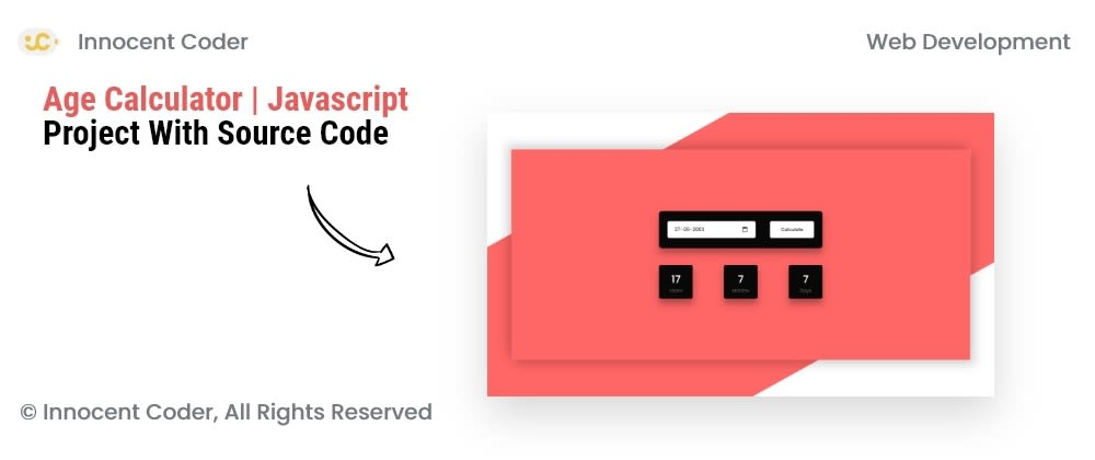 Cover image for Age Calculator   Javascript Project With Source Code
