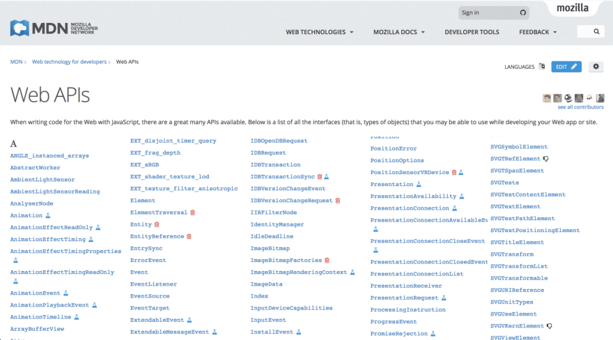 Mozilla keeps a nice list of all the cool Web APIs