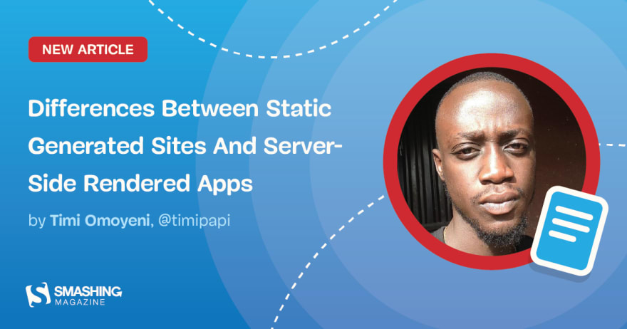 Differences Between Static Generated Sites And Server-Side Rendered Apps