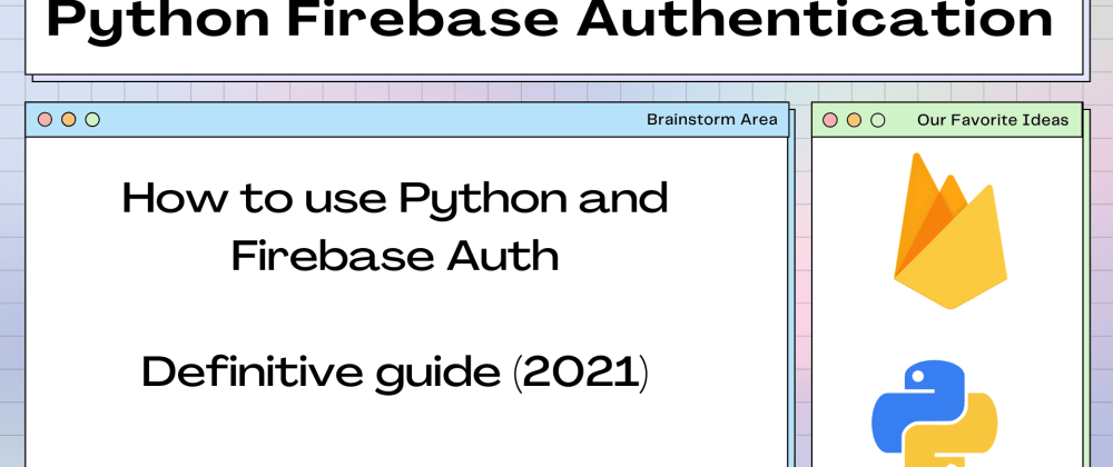 Cover image for Build role-based api Python and firebase authentication