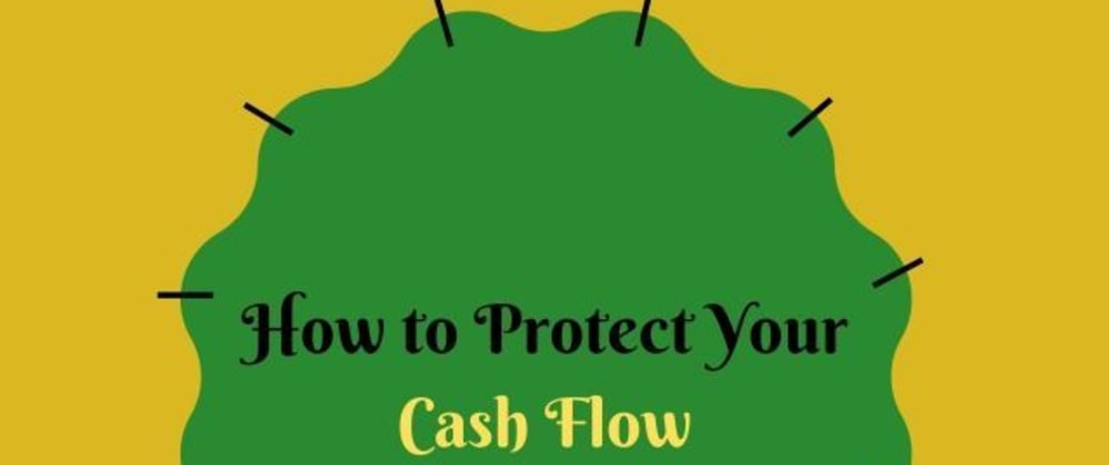 Cover image for How to Protect Your Cash Flow