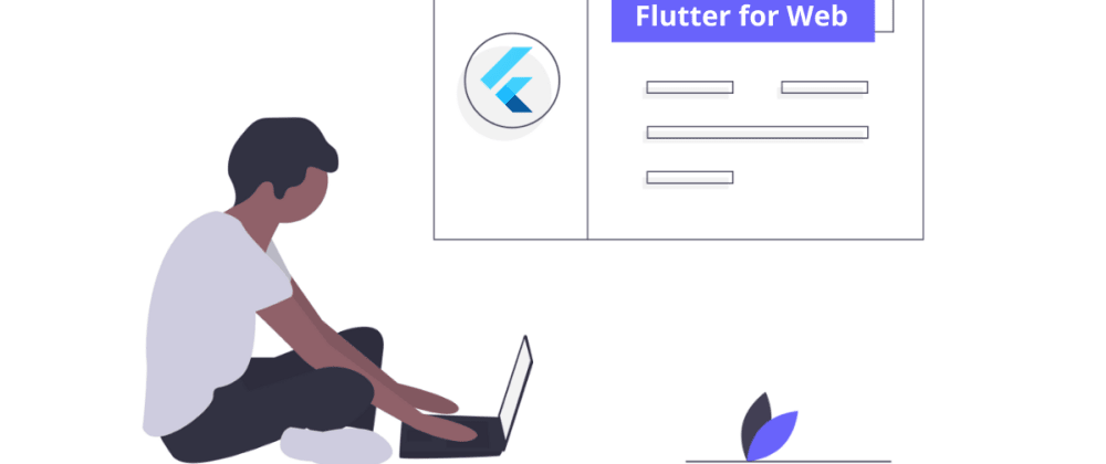 Cover image for Flutter for Web: An Ultimate Guide