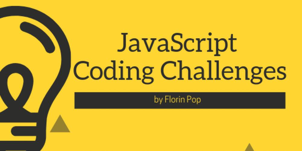 JavaScript Coding Challenges - DEV Community 👩 💻👨 💻