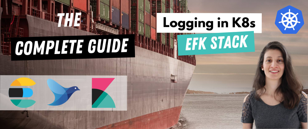 Cover image for Logging in K8s with Elasticsearch, Fluentd and Kibana | Complete Course 🚀