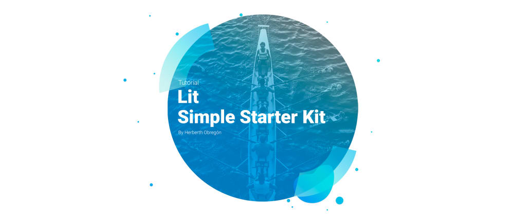 Cover image for Lit Simple Starter Kit with Vitejs+TypeScript