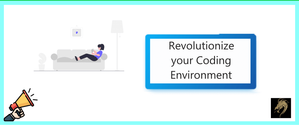 Cover image for Revolutionize your Coding Environment with these Tips