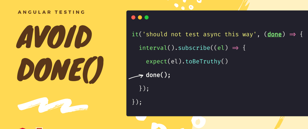 Cover image for Angular Testing: Avoid done() function