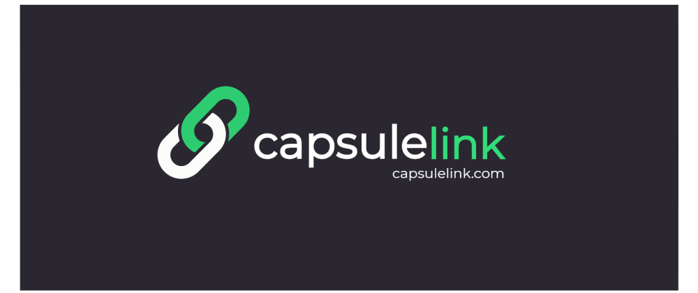 Cover image for Announcing Capsulelink: A tool for grouping, saving, and sending links as one