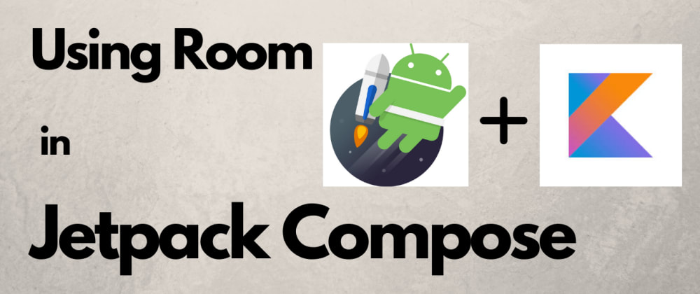 Cover image for Using Room in JetpackCompose