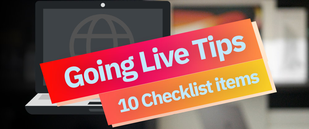 Cover image for 10 Website Go-Live Checklist Items