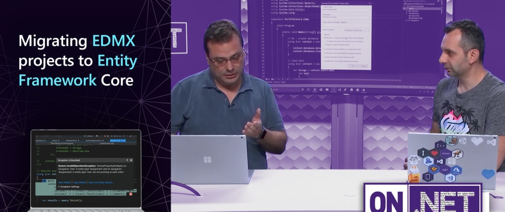 Cover image for On .NET Episode: Migrating EDMX projects to Entity Framework Core