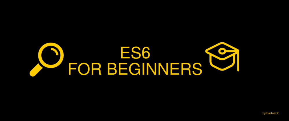 Cover image for ES6 for beginners - part 3 (Classes)