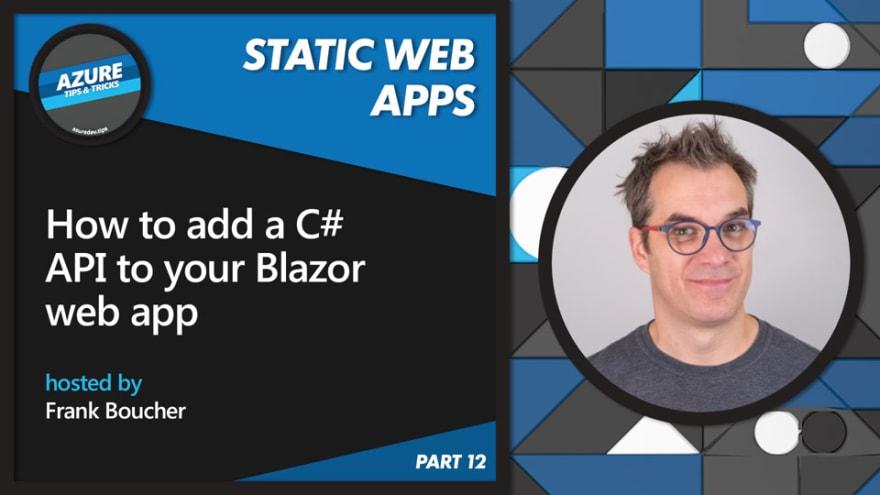 How to add a C# API to your Blazor web app