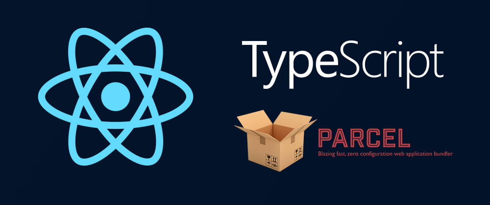 Cover image for Getting Started with React TypeScript and Parcel
