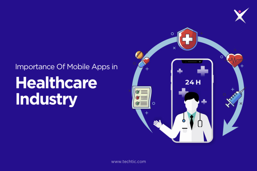 Importance Of Mobile Apps In Healthcare Industry