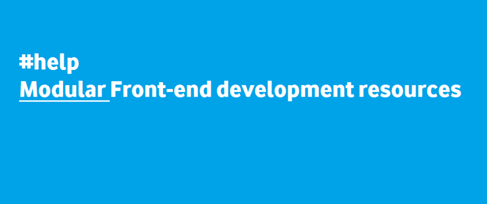 Cover image for Modular Front-end development