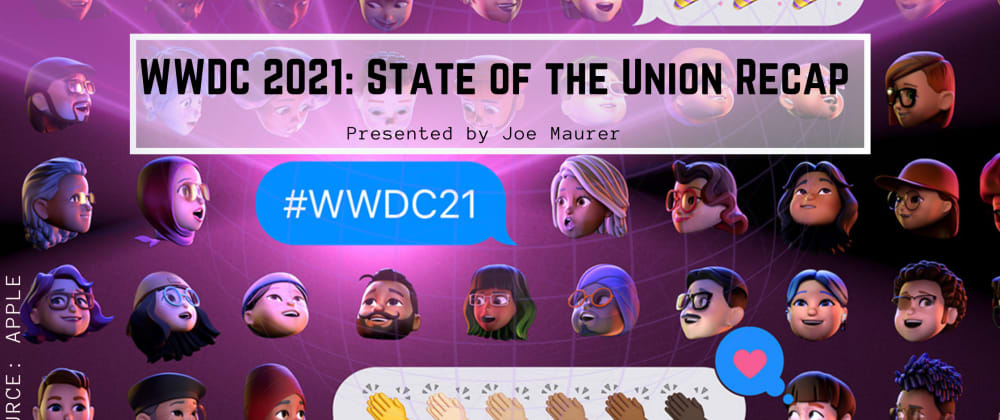 Cover image for WWDC 2021: State of the Union Recap