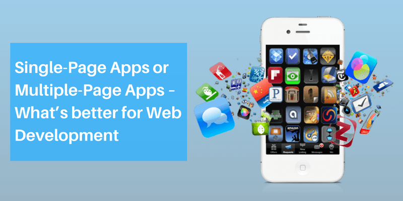Single-Page Apps or Multiple-Page Apps