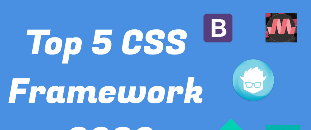 Cover image for Top 5 CSS Framework 2020