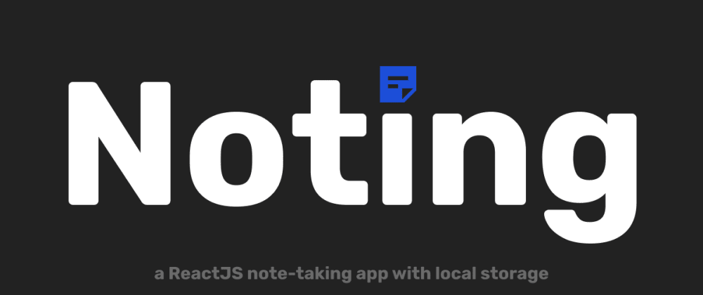 Cover image for I built a note-taking app with markdown and local storage using ReactJS