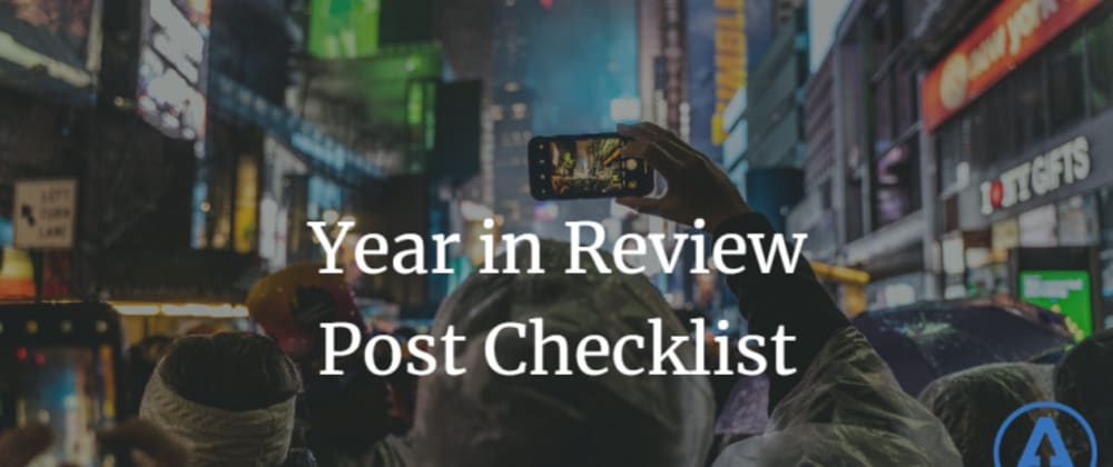 Cover image for Year in Review Post Checklist