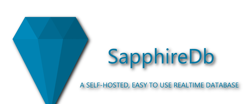 Cover image for SapphireDb - Development of a self-hosted alternative to firebase realtime database for asp.net core