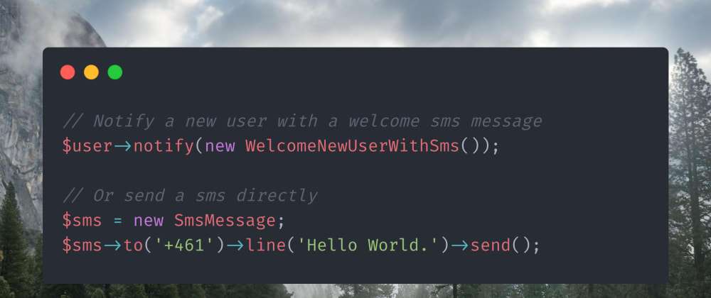 Cover image for Notify users by SMS - with a custom Laravel notification channel