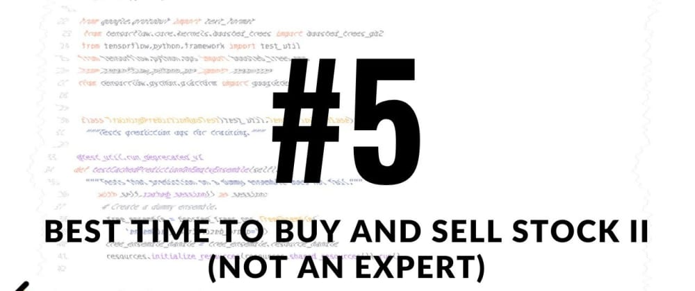 Cover image for 30-Day LeetCoding Challenge: Best Time to Buy and Sell Stock II