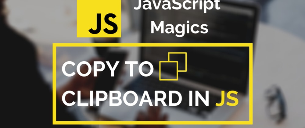 Cover image for 💡 Easy Copy to Clipboard Button in Vanilla JavaScript