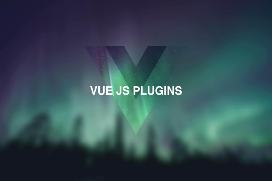 Getting Started with Vue.js Plugins [Production-Ready Example]