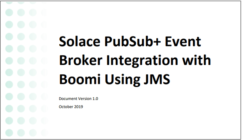 Solace PubSub+ Event Broker Integration with Boomi using JMS