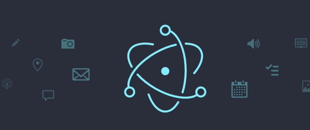 Cover image for Build a desktop app using HTML/CSS/JS & Electron