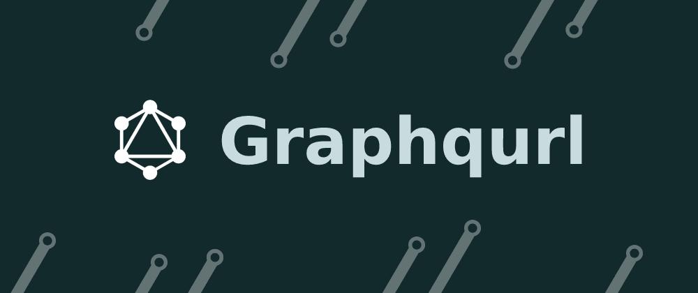 Cover image for Graphqurl - curl like CLI for GraphQL
