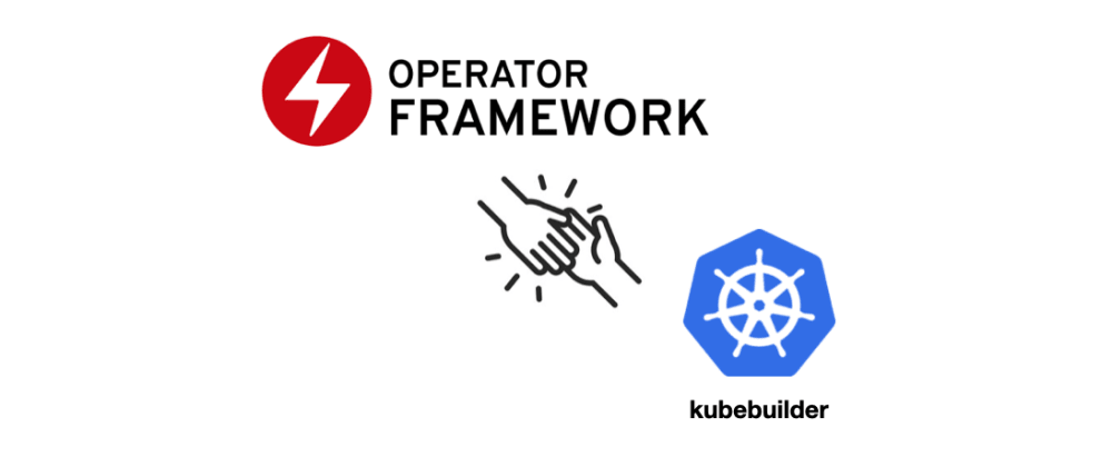 Cover image for [Kubernetes Operator] The point about the integration of operator-sdk and kubebuilder