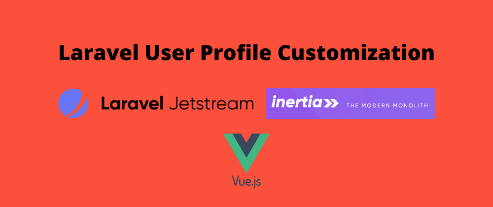 Cover image for Add new field to user profile in Laravel 8