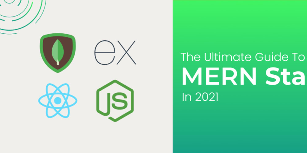 The Ultimate Guide to MERN Stack
